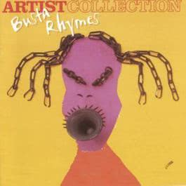 The Artist Collection - Busta Rhymes 2004 Busta Rhymes