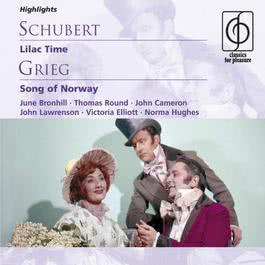 Schubert: Lilac Time; Grieg: Song of Norway 2005 Michael Collins & His Orchestra