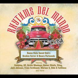 Rhythms Del Mundo Cuba 2007 Rhythms Del Mundo