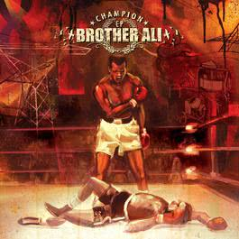 Champion Ep 2012 Brother Ali