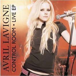 Control Room - Live EP 2008 Avril Lavigne