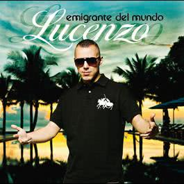 Emigrante Del Mundo 2012 Lucenzo