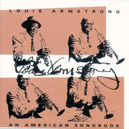 An American Songbook 2006 Louis Armstrong