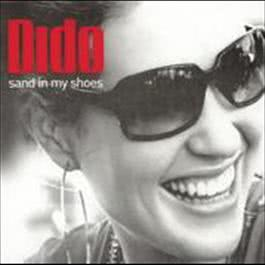 Sand In My Shoes 2016 Dido