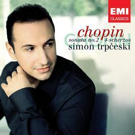 Chopin: Piano Sonata No. 2 Op. 35 & 4 Scherzos 2007 Simon Trpceski
