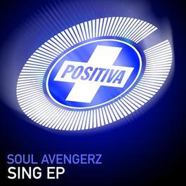 Sing EP 2006 Soul Avengerz