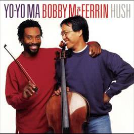 Hush (Remastered) 2012 Bobby McFerrin