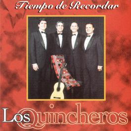 Tiempo De Recordar 2007 Los Quincheros