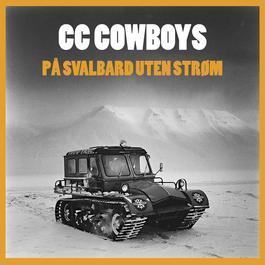 På Svalbard Uten Strøm 2007 CC Cowboys