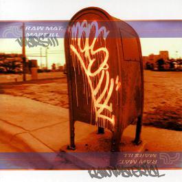 Raw Material 2001 Mars Ill