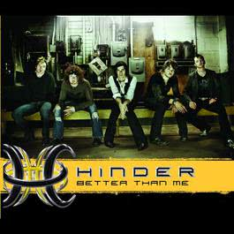 Better Than Me 2007 Hinder