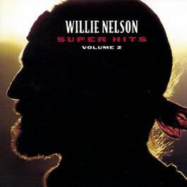 Super Hits, Vol. 2 1995 Willie Nelson