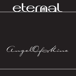 Angel Of Mine 2003 Eternal