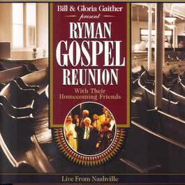 Ryman Gospel Reunion 2002 Bill & Gloria Gaither