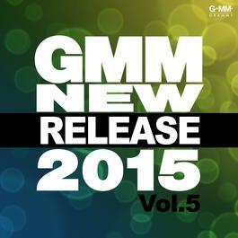 อัลบั้ม Gmm New Release 2015 Vol.5