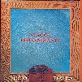 Viaggi Organizzati 1990 Lucio Dalla