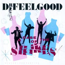 A Case Of The Shakes 2008 Dr. Feelgood