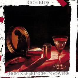 Ghosts of Princes in Towers 2009 Rich Kids