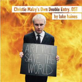 Christie Malry's Own Double Entry [OST] 2005 Luke Haines