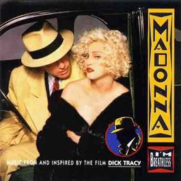 I\'m Breathless (Music From And Inspired By) 1990 Madonna