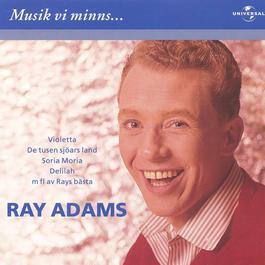 Musik vi minns 2001 Ray Adams