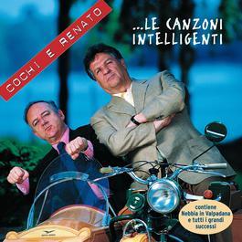 Le Canzoni Intelligenti 2004 Cochi E Renato