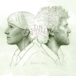 Strict Joy [Deluxe Edition] 2012 Glen Hansard; Marketa Irglova