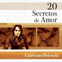 20 Secretos De Amor - Laureano Brizuela 2007 Laureano Brizuela