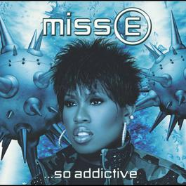 Dog In Heat (feat. Redman & Method Man) 2001 Missy Elliott