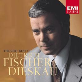Very Best of Dietrich Fischer-Dieskau 2005 Dietrich Fischer-Dieskau