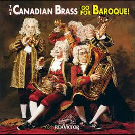 Go For Baroque! 1999 The Canadian Brass