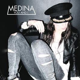 You And I 2009 Medina