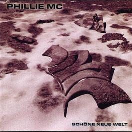 Schöne neue Welt 2001 Phillie MC