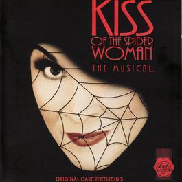 Kiss Of The Spider Woman - Original Cast Recording 2008 Musical Cast Recording