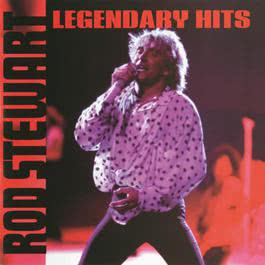 Legendary Hits 2012 Rod Stewart