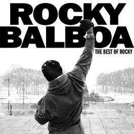 Rocky Balboa: The Best Of Rocky 2006 Various Artists