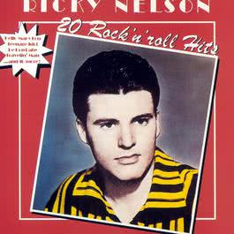 20 Rock 'N' Roll Hits 1998 Ricky Nelson