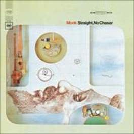 Straight, No Chaser 2008 Thelonious Monk