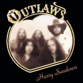 Hurry Sundown 2001 The Outlaws