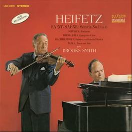 Saint-Saëns: Sonata No. 1, Op. 75, in D Minor, Sibelius, Wieniawski, Rachmaninoff, de Falla 2011 Jascha Heifetz