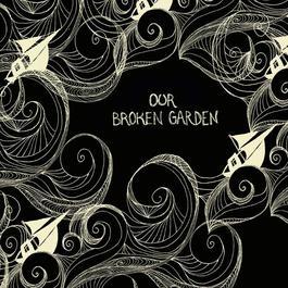 Lost Sailor 2004 Our Broken Garden