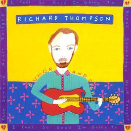 Rumor And Sigh 1991 Richard Thompson