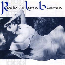Rocío De Luna Blanca 2006 Rocio Jurado