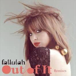 Out Of It - EP 2012 Fallulah