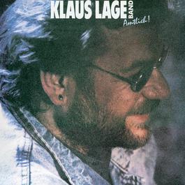 Amtlich! - Remaster 2007 Klaus Lage Band