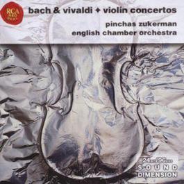 Bach,Vivaldi:Violin Concertos 2001 Pinchas Zukerman