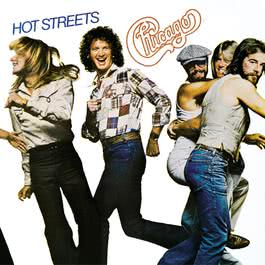 Hot Streets (Expanded and Remastered) 2004 Chicago