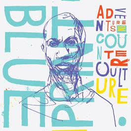 Adventures In Counter-Culture (Deluxe Edition) 2011 Blueprint