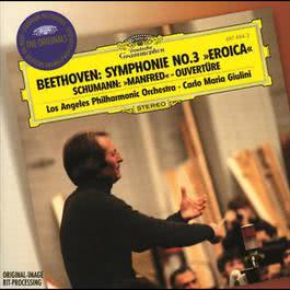 "Beethoven: Symphony No.3 ""Eroica"" / Schumann: Manfred Overture 1996 Los Angeles Philharmonic Orchestra; Carlo Maria Giulini"
