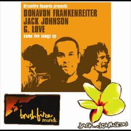 Some Live Songs 2005 Jack Johnson